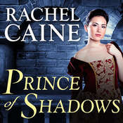 Prince of Shadows: A Novel of Romeo and Juliet Audiobook, by Rachel Caine