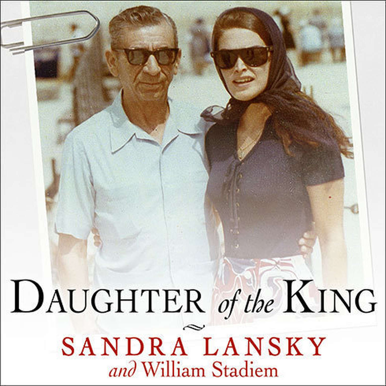 Printable Daughter of the King: Growing Up in Gangland Audiobook Cover Art