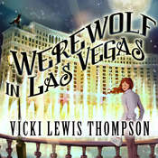 Werewolf in Las Vegas: A Wild about You Novel Audiobook, by Vicki Lewis Thompson