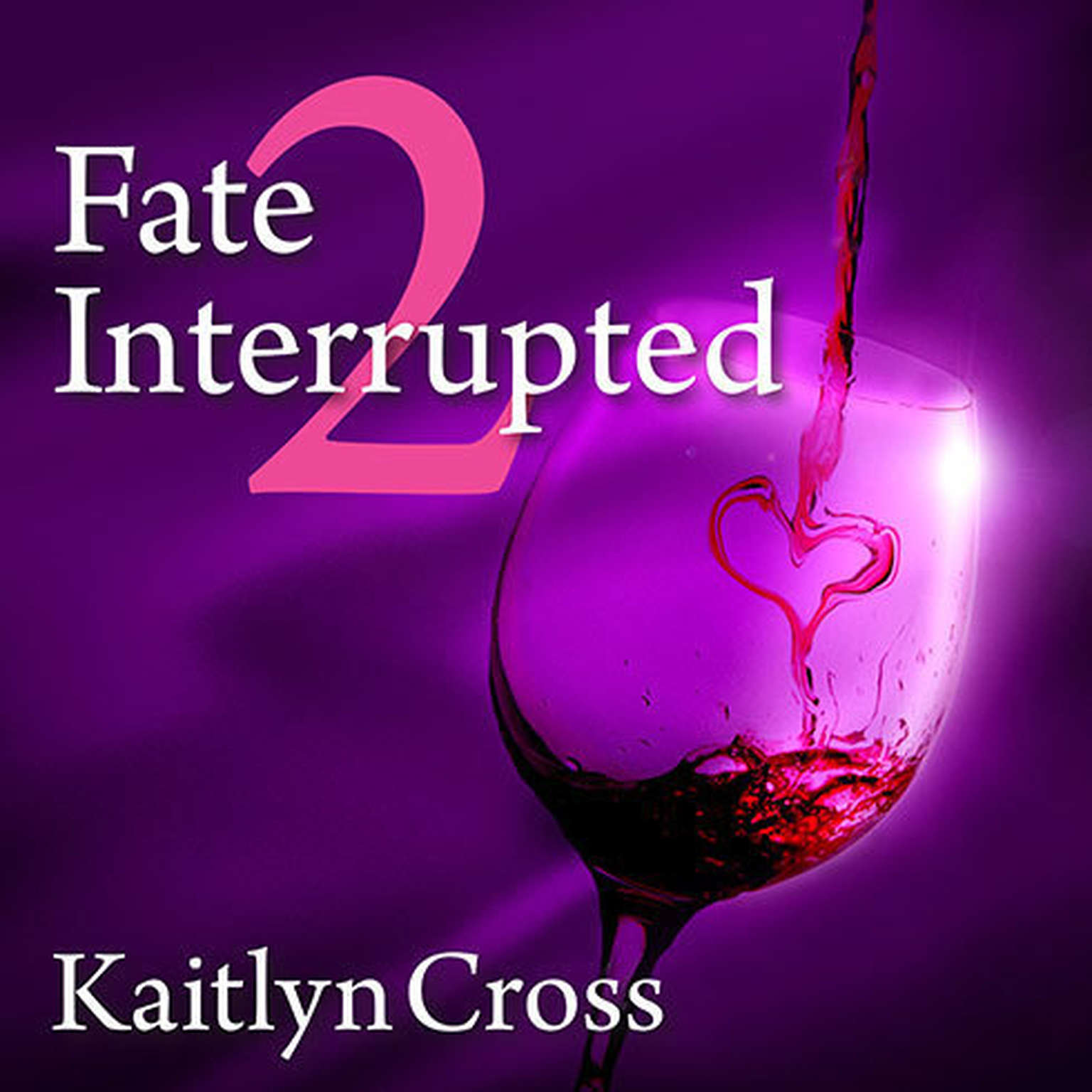 Printable Fate Interrupted 2 Audiobook Cover Art
