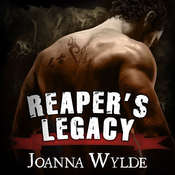 Reapers Legacy Audiobook, by Joanna Wylde