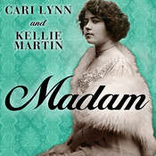 Madam: A Novel of New Orleans Audiobook, by Cari Lynn, Kellie Martin