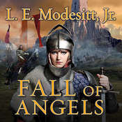 Fall of Angels, by Jr. Modesitt
