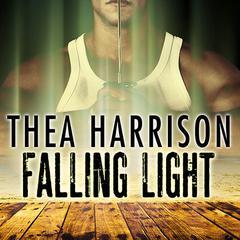 Falling Light Audiobook, by Thea Harrison