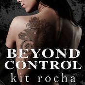 Beyond Control, by Kit Rocha