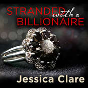 Stranded with a Billionaire Audiobook, by Jessica Clare
