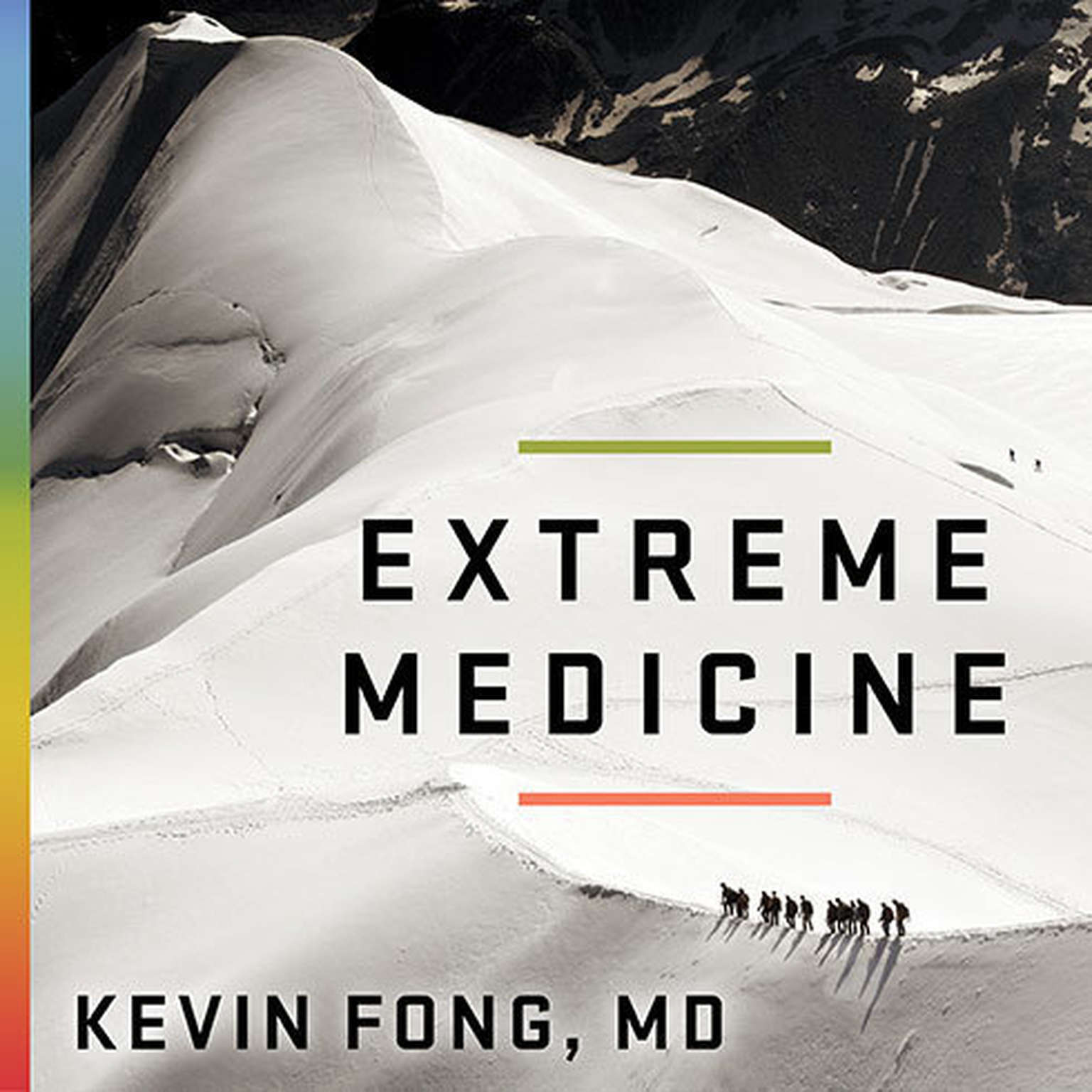 Printable Extreme Medicine: How Exploration Transformed Medicine in the Twentieth Century Audiobook Cover Art