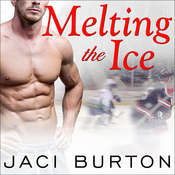 Melting the Ice Audiobook, by Jaci Burton