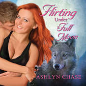 Flirting Under a Full Moon Audiobook, by Ashlyn Chase