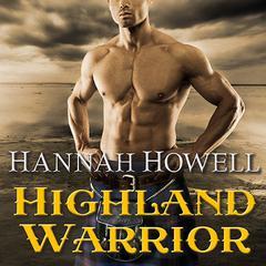 Highland Warrior Audiobook, by