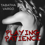 Playing Patience Audiobook, by Tabatha Vargo
