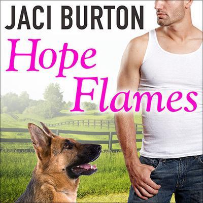 Hope Flames Audiobook, by Jaci Burton