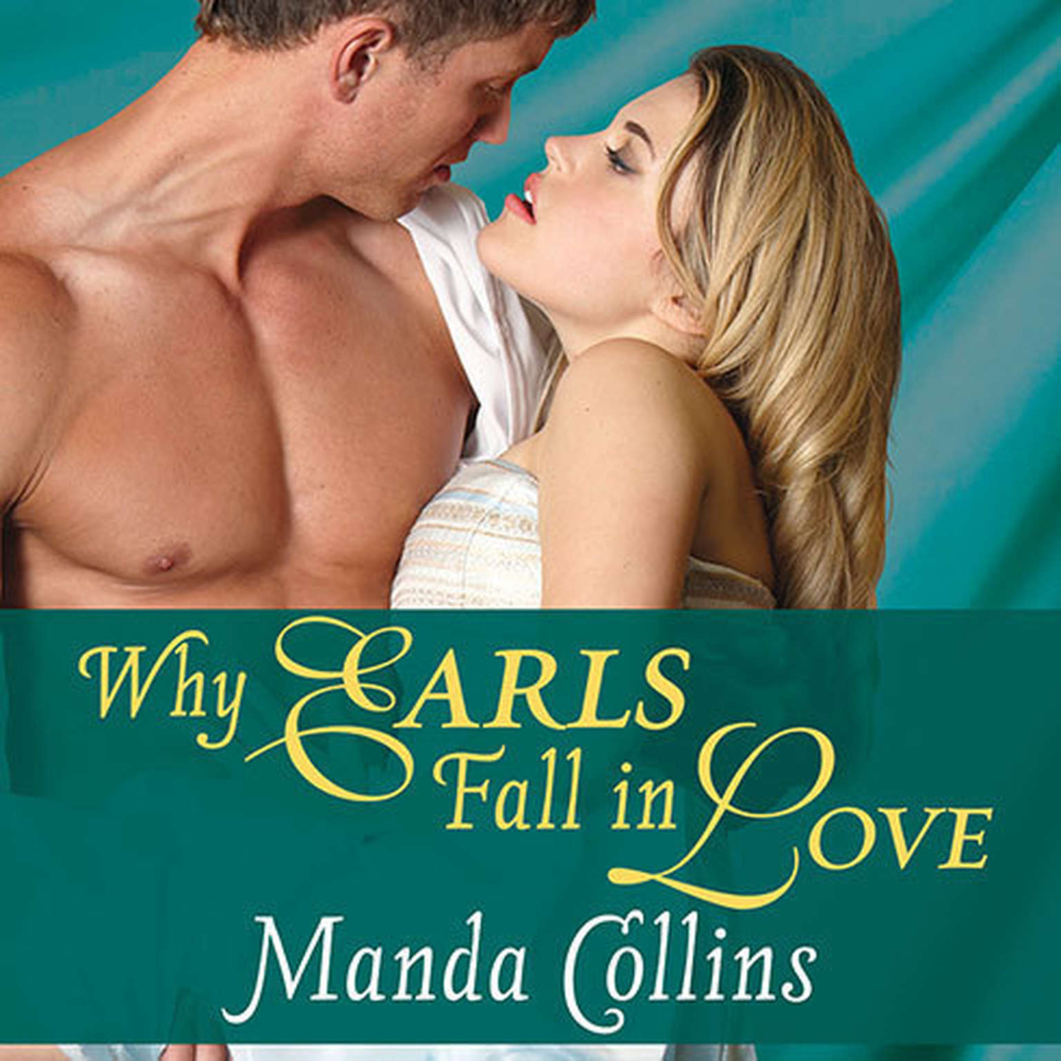 Printable Why Earls Fall in Love Audiobook Cover Art
