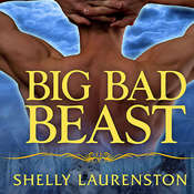Big Bad Beast, by Shelly Laurenston