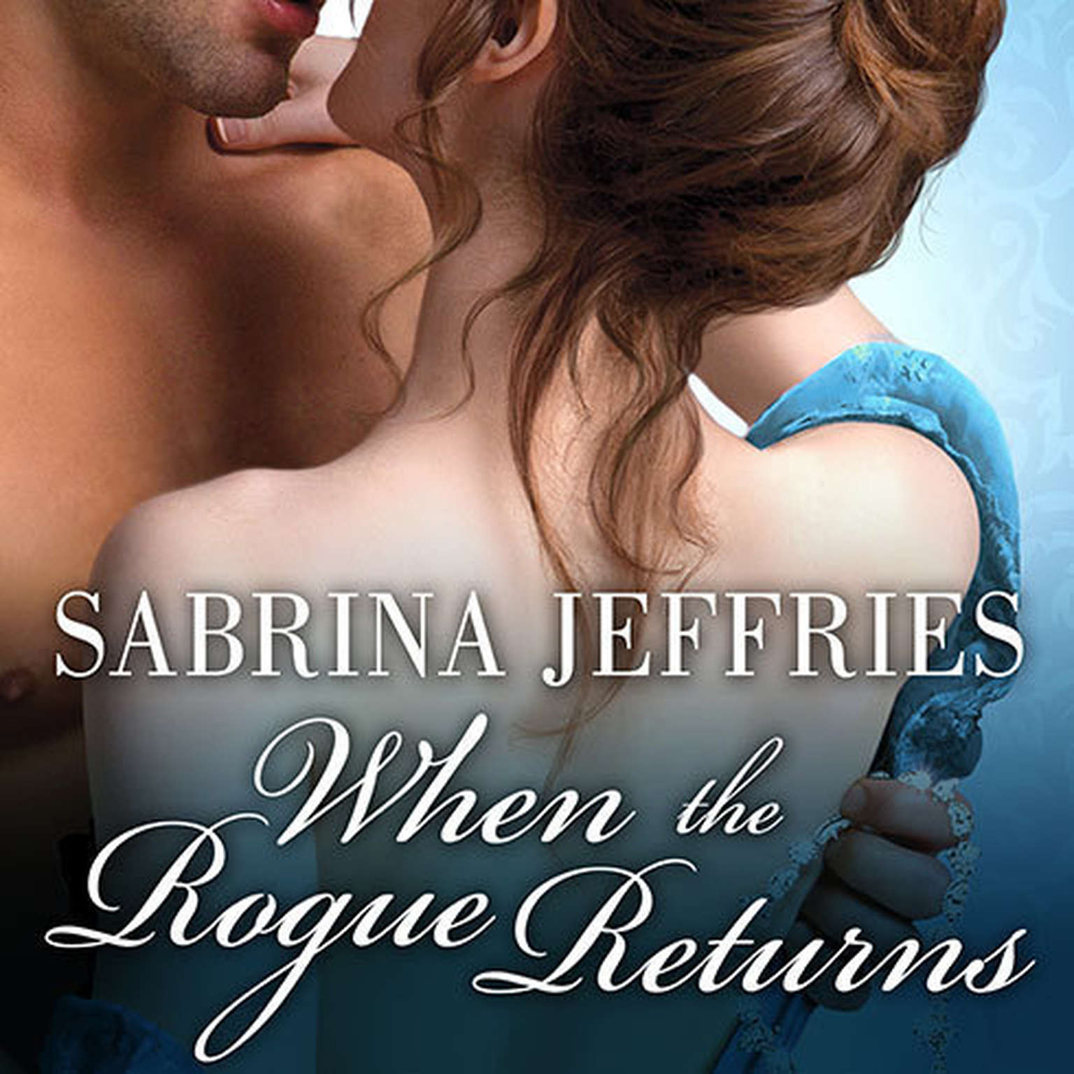 Printable When the Rogue Returns Audiobook Cover Art