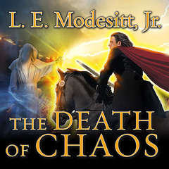 The Death of Chaos Audiobook, by L. E. Modesitt