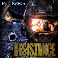 Resistance Audiobook, by Ryk Brown