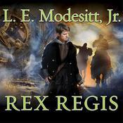 Rex Regis, by Jr. Modesitt