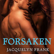 Forsaken: The World of Nightwalkers Audiobook, by Jacquelyn Frank
