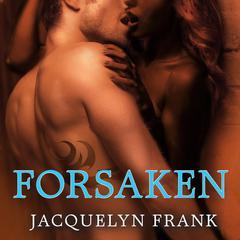 Forsaken: The World of Nightwalkers Audiobook, by Jacquelyn Frank