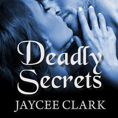 Deadly Secrets Audiobook, by