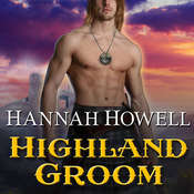 Highland Groom, by Hannah Howell