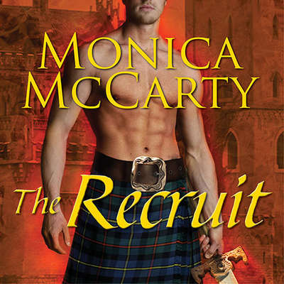 The Recruit: A Highland Guard Novel Audiobook, by
