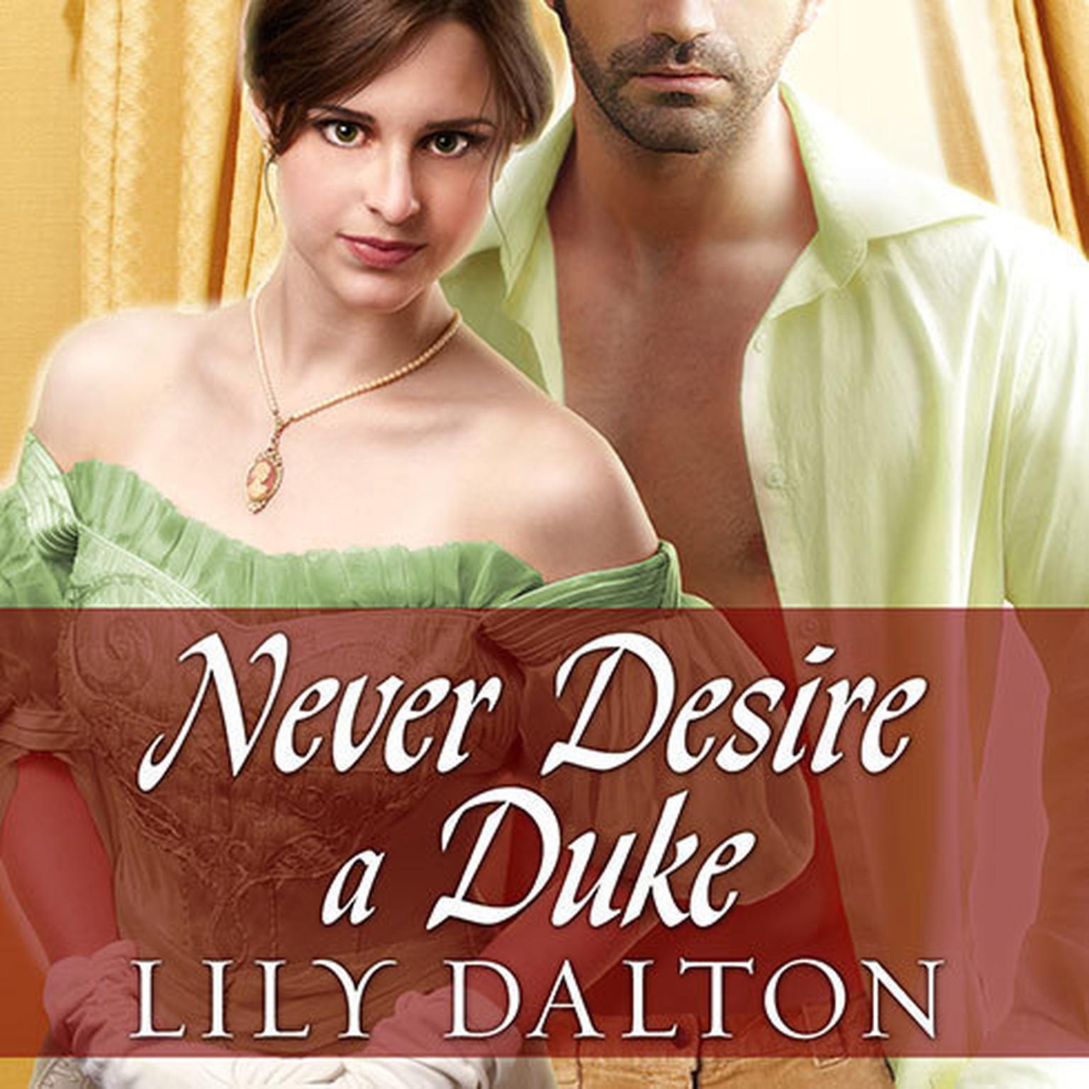 Printable Never Desire a Duke Audiobook Cover Art