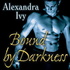 Bound by Darkness Audiobook, by Alexandra Ivy