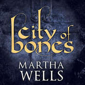 City of Bones, by Martha Wells