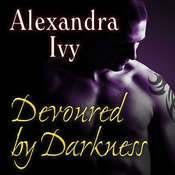 Devoured by Darkness, by Alexandra Ivy