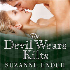 The Devil Wears Kilts Audiobook, by Suzanne Enoch