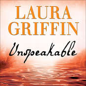 Unspeakable, by Laura Griffin