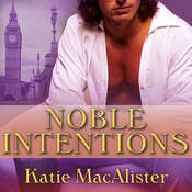 Noble Intentions Audiobook, by Katie MacAlister