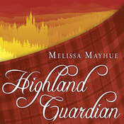 Highland Guardian, by Melissa Mayhue