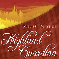 Highland Guardian Audiobook, by Melissa Mayhue