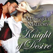 Knight of Desire Audiobook, by Margaret Mallory