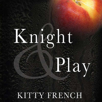 Knight and Play Audiobook, by