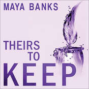 Theirs to Keep, by Maya Banks