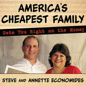 Americas Cheapest Family Gets You Right on the Money: Your Guide to Living Better, Spending Less, and Cashing in on Your Dreams Audiobook, by Annette Economides, Steve Economides