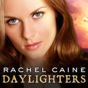 Daylighters, by Rachel Caine
