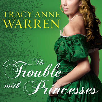 The Trouble with Princesses Audiobook, by