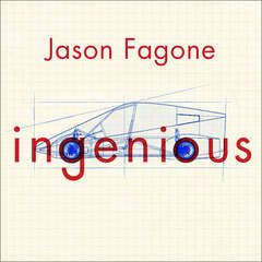 Ingenious: A True Story of Invention, Automotive Daring, and the Race to Revive America Audiobook, by Jason Fagone