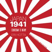 Japan 1941: Countdown to Infamy Audiobook, by Eri Hotta