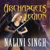 Archangels Legion, by Nalini Singh