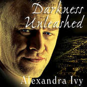 Darkness Unleashed, by Alexandra Ivy