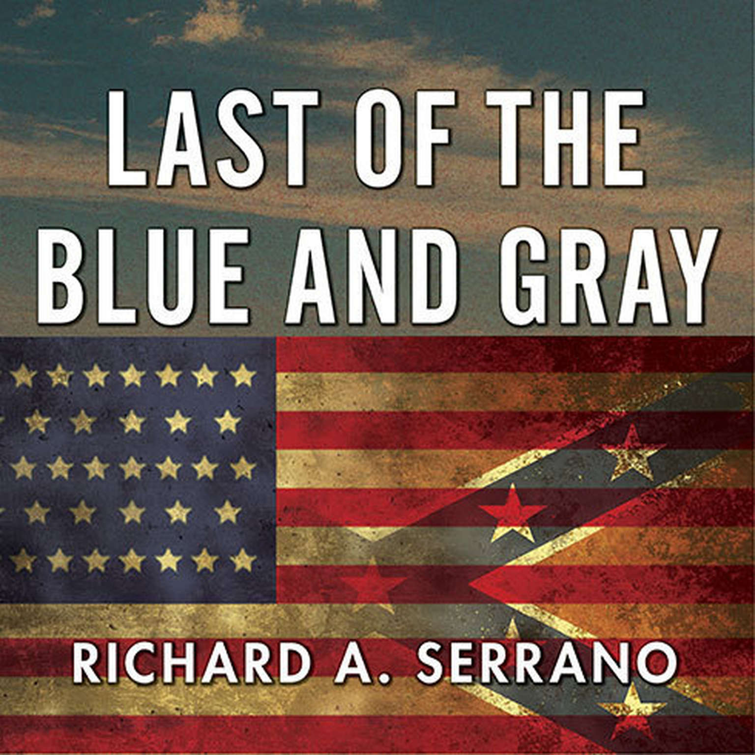 Printable Last of the Blue and Gray: Old Men, Stolen Glory, and the Mystery That Outlived the Civil War Audiobook Cover Art