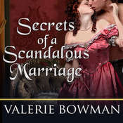 Secrets of a Scandalous Marriage Audiobook, by Valerie Bowman