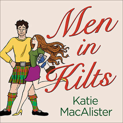 Men in Kilts Audiobook, by Katie MacAlister