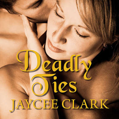 Deadly Ties Audiobook, by